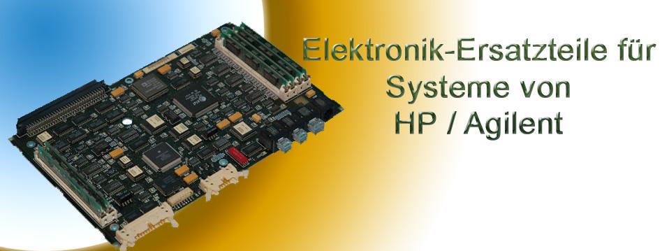 Elektronik- Esatzteile für HP und Agilent Systeme